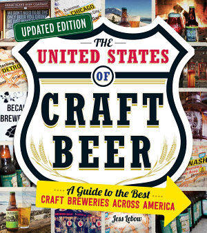 The United States of Craft Beer  Updated Edition