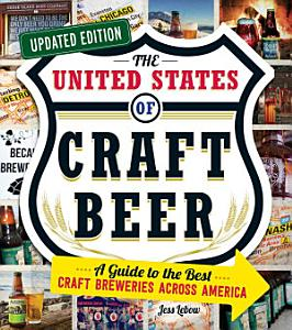 The United States of Craft Beer  Updated Edition Book