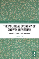 The Political Economy of Growth in Vietnam
