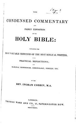 The Condensed Commentary and Family Exposition of the Holy Bible
