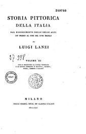 Storia Pittorica Della Italia Dal Risorgimento Delle Belle Arti: Fin Presso Al Fine Del XVIII Secolo, Volume 4