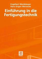 Einführung in die Fertigungstechnik: Ausgabe 4