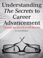 Understanding the Secrets to Career Advancement PDF