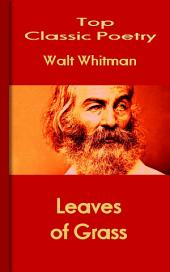 Leaves of Grass: Top Classic Poetry