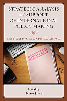 Strategic Analysis in Support of International Policy Making PDF
