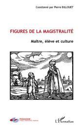 Figures de la magistralité