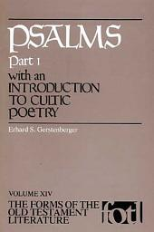 Psalms: Part 1 : with an Introduction to Cultic Poetry