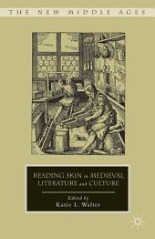 Reading Skin in Medieval Literature and Culture