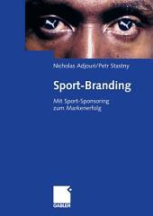 Sport-Branding: Mit Sport-Sponsoring zum Markenerfolg