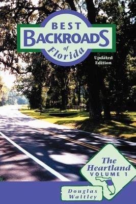 Best Backroads of Florida  The heartland PDF