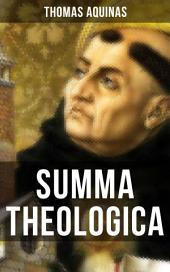 SUMMA THEOLOGICA: Including supplement, appendix, interactive links and annotations