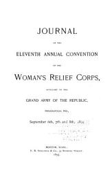 Journal of the     Annual Convention of the Woman s Relief Corps PDF