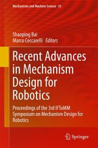Recent Advances in Mechanism Design for Robotics PDF