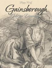 Gainsborough:Master Drawings