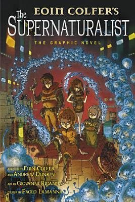 The Supernaturalist  The Graphic Novel PDF
