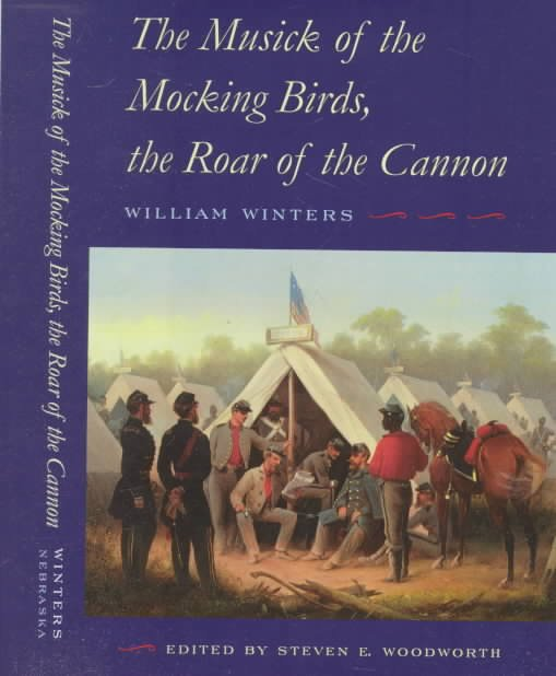 The Musick of the Mocking Birds, the Roar of the Cannon