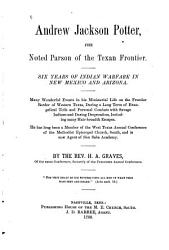 Andrew Jackson Potter  the Noted Parson of the Texan Frontier PDF