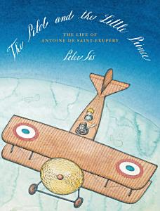 The Pilot and the Little Prince Book