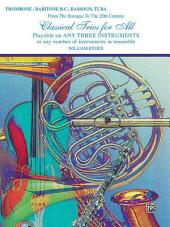 Classical Trios for All: From the Baroque to the 20th Century