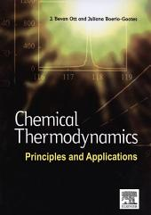 Chemical Thermodynamics: Principles and Applications: Principles and Applications