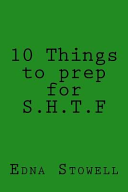 10 Things to Prep for S.h.t.f