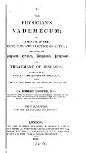 The physician's vademecum; or, A manual of the principles and practice of physic