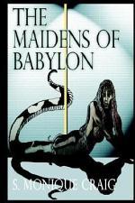 The Maidens of Babylon