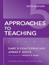 Approaches to Teaching, 5th Edition