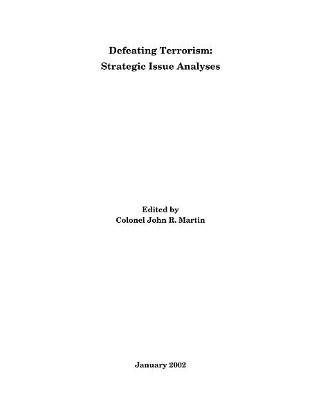 Defeating Terrorism: Strategic Issue Analyses