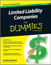 Limited Liability Companies For Dummies: Edition 3