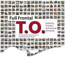 Full Frontal T O