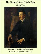 The Strange Life of Nikola Tesla PDF