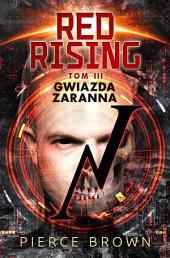 Red Rising. Tom3. Gwiazda Zaranna