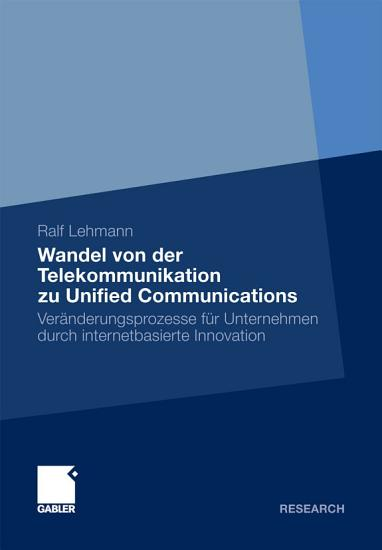 Wandel von der Telekommunikation zu Unified Communications PDF