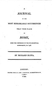A Journal of the Most Remarkable Occurrences that Took Place in Rome, Upon the Subversion of the Ecclesiastical Government, in 1798