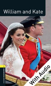 William and Kate - With Audio Level 1 Factfiles Oxford Bookworms Library: Edition 3