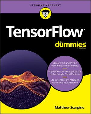 TensorFlow For Dummies PDF
