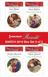 Harlequin Presents March 2016 - Box Set 2 of 2: An Anthology