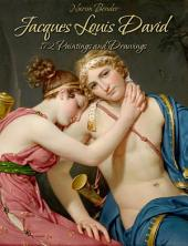 Jacques Louis David: 172 Paintings and Drawings