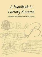 A Handbook to Literary Research PDF