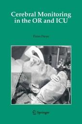 Cerebral Monitoring in the OR and ICU