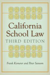 California School Law: Third Edition, Edition 3