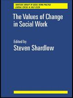 The Values of Change in Social Work