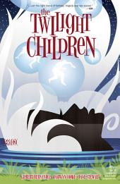 The Twilight Children (2015-) #2