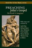 Preaching Johns Gospel Theworld it Imagines PDF