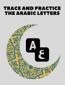 Trace And Practice The Arabic Letters