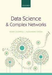Data Science and Complex Networks: Real Case Studies with Python