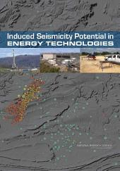 Induced Seismicity Potential in Energy Technologies