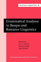 Grammatical Analyses in Basque and Romance Linguistics PDF