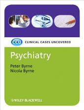 Psychiatry, eTextbook: Clinical Cases Uncovered